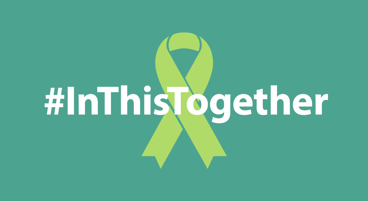 #InThisTogether: Staying Connected During a Socially Distanced Mental Health Awareness Month