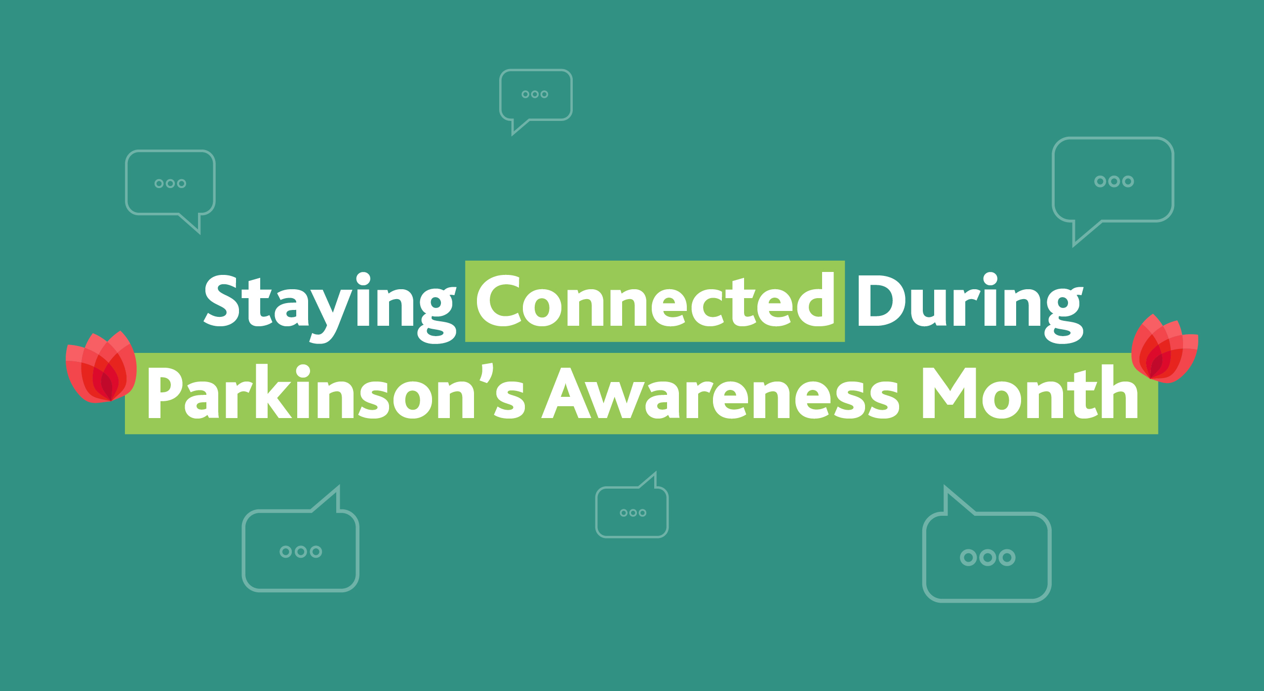 Parkinson's Awareness Month 2020: Finding Hope and Social Connection Amidst Social Distancing