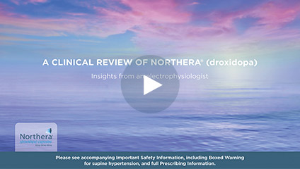 a clinical review of NORTHERA (droxidopa) video