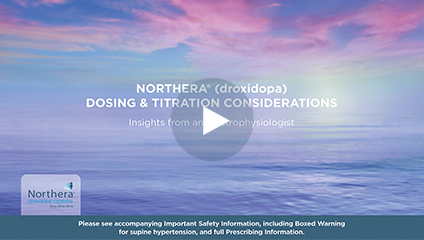 NORTHERA (droxidopa) dosing & titration considerations video